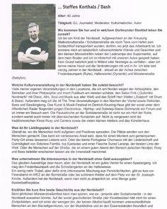 "excerpt from an interview I currently did with ""Echt Nordstadt""  Dash / Steffen Korthals im Interview -> linke: http://www.echt-nordstadt.de/5-fragen-an/243-steffen-korthals.html"