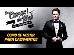 O Que Vestir em um Casamento - Um Guia Para Homens - Canal Masculino