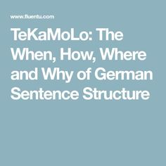 Learn german 30 days pdf free download learn to speak german tekamolo the when how where and why of german sentence structure fandeluxe Choice Image