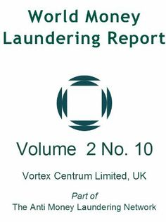 World Money Laundering Report Vol. 2 No. 10 by Contributors. $4.99. Author: Nigel Morris-Cotterill. Publisher: Vortex Centrum Ltd; 10 edition (December 31, 2000). 49 pages