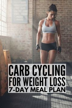 Carb Cycling for Weight Loss: Carb Cycling Meal Plan, , health fitness nutrition, Weight Loss Meals, Diet Plans To Lose Weight, Healthy Weight Loss, Weight Loss Tips, Reduce Weight, Help Losing Weight, Detox Cleanse For Weight Loss, Detox Diet Plan, Cleanse Diet