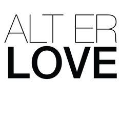 ALT ER LOVE, wallsticker