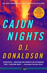 Cajun Nights (Andy Broussard/Kit Franklyn Mystery Book 1)