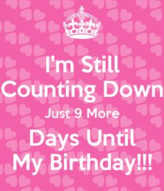 101 Best Birthday Countdown Images In 2019 Birthday Wishes