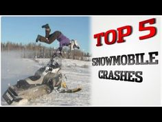 Top 5 Snowmobile Crashes! Check back every Wed. for a New Top 5!