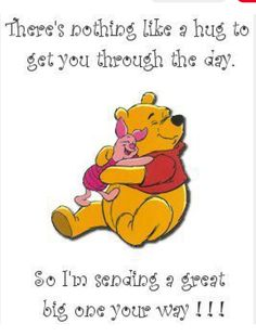Love & hug Quotes : Winnie the Pooh - Quotes Sayings Eeyore Quotes, Hug Quotes, Winnie The Pooh Quotes, Funny Quotes, Winne The Pooh, Disney Quotes, Good Morning Quotes, Encouragement Quotes, Friendship Quotes