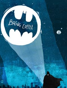 Batman Brings Coffee Art Print