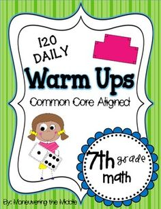 Common Core Daily Math Warm Ups {7th Grade}