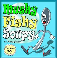 "FREE Jan 8-12--->Children's Books: ""Mushy! Fishy! Soupy!"" (Kids bedtime stories for ages 3-5) (""The Old Ugly Cup Kitchen Tales"") by Miley Smiley, http://www.amazon.com/dp/B00HNFLH7U/ref=cm_sw_r_pi_dp_DitZsb12P3MZM"