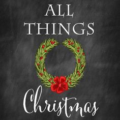 10 bloggers present All Things Christmas. 100 DIY Ideas for decor, crafts and recipes plus a giveaway!