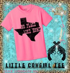 Little Girls Texas Tee No Place Like Home T-shirt Neon Pink Ships Fast. $12.00, website at www.pinklemonadecompany.com/shop
