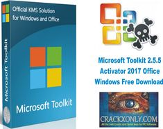 Microsoft Toolkit 2.5.5 Activator 2017 Office Windows Free Download