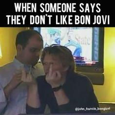 "@john_francis_bongiovi | Instagram: ""Also basically my reaction when someone says something bad about Bon Jovi """