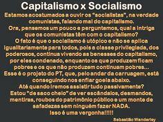 Pensamentos Soltos: Capitalismo x Socialismo