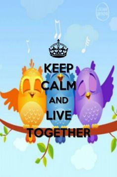 LIVE TOGETHER!