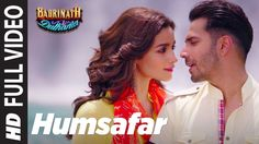 "HUMSAFAR Lyrics from the Bollywood Movie ""Badrinath Ki Dulhania"" is Ft. by Varun & Alia Bhatt. Song lyrics of HUMSAFAR is sung by Akhil Sachdeva. HUMSAFAR song lyrics are written by Akhil Sachdeva and music is given by Tanishk Bagchi and Akhil Sachdeva. Soul Songs, Love Songs Lyrics, Hit Songs, News Songs, Music Lyrics, Bollywood Music Videos, Bollywood Movie Songs, Latest Video Songs, Romantic Songs Video"