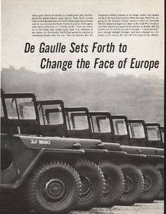 "1966 CHARLES DE GAULLE vintage magazine article ""... Change the Face of Europe"" ~ De Gaulle Sets Forth to Change the Face of Europe - Once again Charles de Gaulle, in a bold power play, had imposed his grand imprint upon history. Only three months ..."