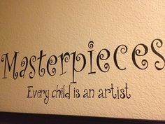 Hey, I found this really awesome Etsy listing at http://www.etsy.com/listing/111005056/masterpieces-every-child-is-an-artist