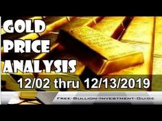 Gold Price Analysis (XAU/USD) - 12/02 thru 12/13/2019