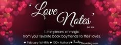Love Notes Schedule 2015 – February 1st – 14th