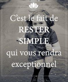 Simple ça veut pas dire seule....juste simple...tranquille mais avec toi...