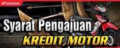 1# Syarat Pengajuan Kredit Motor Honda