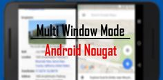 Discover how you can launch two apps at the same time with Google Pixel's Multi-Windows Mode. See two apps side by side by using a free app for Nougat.