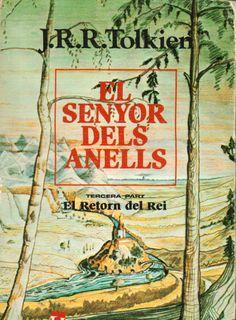 EL SENYOR DELS ANELLS - EL RETORN DEL REI de J.R.R. Tolkien