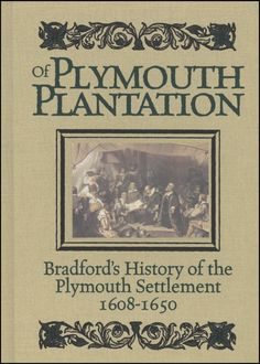 """""""So they lefte ye goodly & pleasante citie, which had been their resting place nere 12 years, but they knew they were pilgrims, & looked not much on those things, but lift up their eyes to ye heavens, their dearest cuntrie, and quieted their spirits."""" (from Of Plimoth Plantation - Gov. William Bradford)"""
