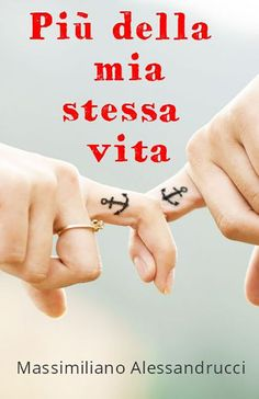 Più della mia stessa vita eBook: Massimiliano Alessandrucci: Amazon.it: Kindle Store