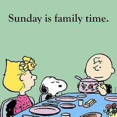Sunday is family time snoopy