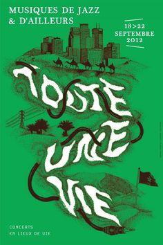 Musiques de Jazz & d'Ailleurs, Toute une vie, 2012, Amiens