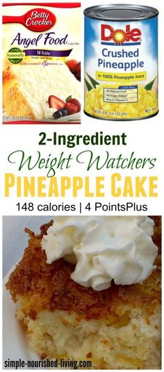 Skinny & Delicious and o… 2 ingredient weight watchers pineapple angel food cake. Skinny & Delicious and oh so easy! 148 calories, 4 Weight Watchers Points Plus simple-nourished-… Low Calorie Desserts, Ww Desserts, No Calorie Foods, Low Calorie Recipes, Ww Recipes, Recipies, Recipes Dinner, Low Calorie Cake, Vegetarian Recipes