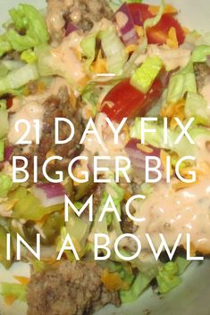 "21 Day Fix ""Bigger"" Big Mac in a Bowl. Fast food flavors in a healthy salad form is the best of both worlds! This is my most loved fan-favorite recipe! mac salad 21 Day Fix Bigger Big Mac in a Bowl 21 Day Fix Diet, 21 Day Fix Meal Plan, 21 Day Fix Extreme, Healthy Meal Prep, Healthy Salads, Healthy Fast Food, Best Healthy Recipes, Best Fast Food, Fast Foods"