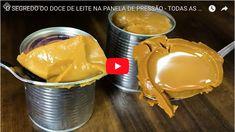 O SEGREDO DO DOCE DE LEITE NA PANELA DE PRESSÃO - TODAS AS DICAS! - Manual da Cozinha