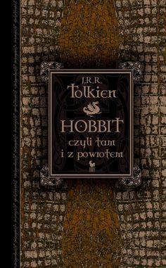 """""""Hobbit, czyli tam i z powrotem"""" (The Hobbit or There and Back Again) J.R.R. Tolkien  Translated by Maria Skibniewska Poems translated by Włodzimierz Lewik Cover by Andrzej Barecki Published by Wydawnictwo Iskry 2012"""