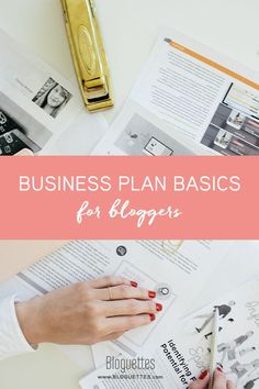 Business plan basics for bloggers- @bloguettes