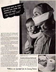 """Scott Paper Company's ScotTissue – Let Your Love Be Wise... Guard Him From His Greatest Risk The """"Family Cold"""" (1945)"""