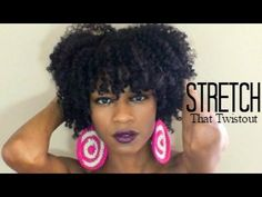 How to Stretch Your Twist Out  Combat Natural Hair Shrinkage - YouTube