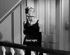 Good night, Audrey Hepburn