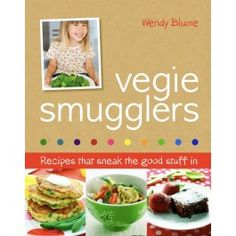 Get your kids eating their vegies! Are you sick of cooking 2 meals each night? Wish your kids would eat more vegetables? Vegie Smugglers is the answer to your prayers - a collection of easy to cook, healthy recipes that your whole family will love!Aussie mum Wendy Blume was tired of the constant dinner table battles with her kids. Getting them to eat healthy vegetables was impossible! So she decided to get mealtimes back on track and find ways of sneaking vegies into dishes they liked. Her…