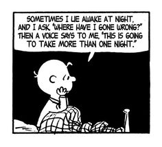 Charlie Brown always gets it right when he's got it wrong.