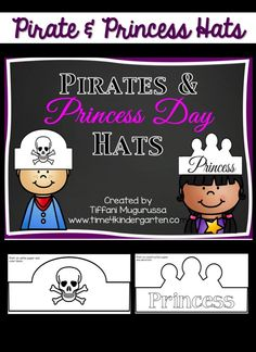 Pirate hats and princess crowns- just what you need for a pirates and princess day.