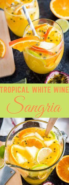TROPICAL WHITE WINE SANGRIA #healthydrink #sangria