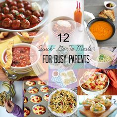 12 Quick Go To Meals for Busy Parents