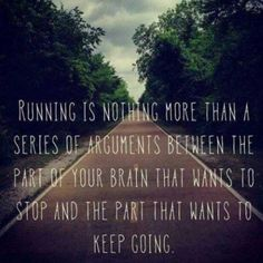 We all know which part of the brain wins that battle. #keepgoing