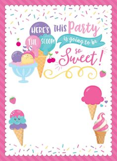 Ice Cream Party Birthday Invitation, Scoop Invitation Here's the scoop! This party is going to be so sweet! Girl First Birthday, 2nd Birthday Parties, Birthday Party Invitations, Birthday Banners, Farm Birthday, 1st Birthday Party Ideas For Girls, Candy Invitations, Spa Birthday, Invitaciones Candy Land
