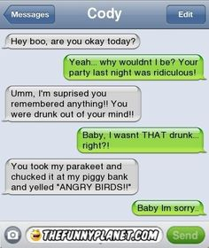 Baby, I Wasnt That Drunk!