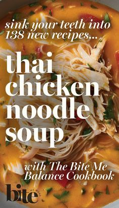 Sick and tired of making the same sad soups and salads for your family every holiday season? We've got you covered with our easy, warm, and filling Thai Chicken Noodle Soup recipe! With this mega flavorful, fragrant, and filling masterpiece, each spoonful is guaranteed to comfort you until the chickens come home to roost. Find this and more holiday recipes inside the Bite Me Balance Cookbook, with 138 spankin' new, easy & delicious recipes sure to make your tastebuds dance…
