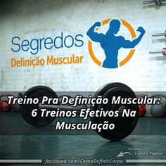 Treino Pra Definição Muscular: 6 Treinos Efetivos Na Musculação   ➡️ https://segredodefinicaomuscular.com/treino-pra-definicao-muscular-6-treinos-efetivos-na-musculacao/  Se gostar do artigo compartilhe com seus amigos :) #boanoite #goodnight #musculação #bodybuilder #bodybuilding #EstiloDeVidaFitness #ComoDefinirCorpo #SegredoDefiniçãoMuscular